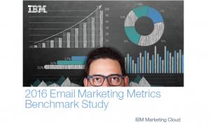 IBM Marketing Cloud, 2016 Email Marketing Metrics Benchmark Study.