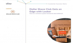 Dollar Shave Club Gets an Edge with Looker