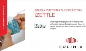 EQUINIX CUSTOMER SUCCESS STORY izettle