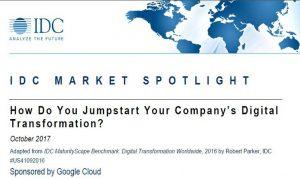 IDC MARKET SPOTLIGHT – How Do You Jumpstart Your Company's Digital Transformation?
