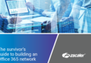 The survivor's guide to building an Office 365 network