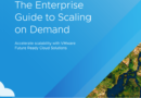 THE ENTERPRISE GUIDE TO SCALING ON DEMAND