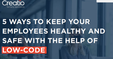 5 WAYS TO KEEP YOUR EMPLOYEES HEALTHY AND SAFE WITH A HELP OF LOW-CODE