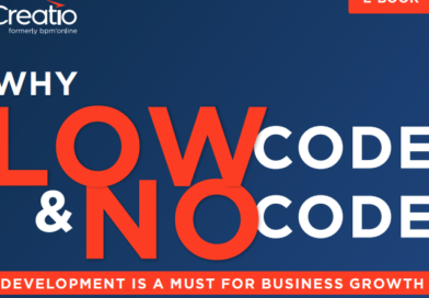 WHY LOW-CODE & NO-CODE DEVELOPMENT IS A MUST FOR BUSINESS GROWTH