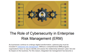 THE ROLE OF CYBERSECURITY IN ENTERPRISE RISK MANAGEMENT (ERM)