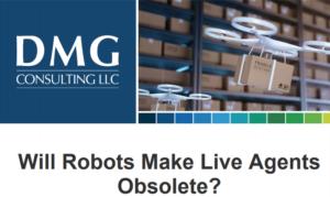ZERO-FOOTPRINT CONTACT CENTER: WILL ROBOTS MAKE LIVE AGENTS OBSOLETE?