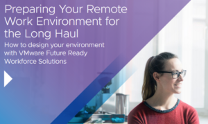 PREPARING YOUR REMOTE ENVIRONMENT FOR THE LONG HAUL