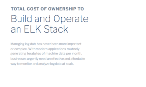 ESTIMATING THE TCO TO BUILD AND OPERATE AN ELK STACK