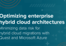 PRACTICAL, EASY HYBRID CLOUD MIGRATION AND DATA MANAGEMENT—WITHOUT THE RISKS