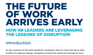 THE FUTURE OF WORK ARRIVES EARLY