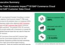 EXECUTIVE SUMMARY:THE TOTAL ECONOMIC IMPACTTM OF SAP COMMERCE CLOUD AND SAP CUSTOMER DATA CLOUD