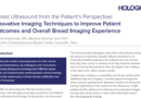 BREAST ULTRASOUND FROM THE PATIENT'S PERSPECTIVE