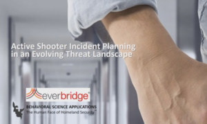 ACTIVE ASSAILANT INCIDENT PLANNING IN AN EVOLVING THREAT LANDSCAPE